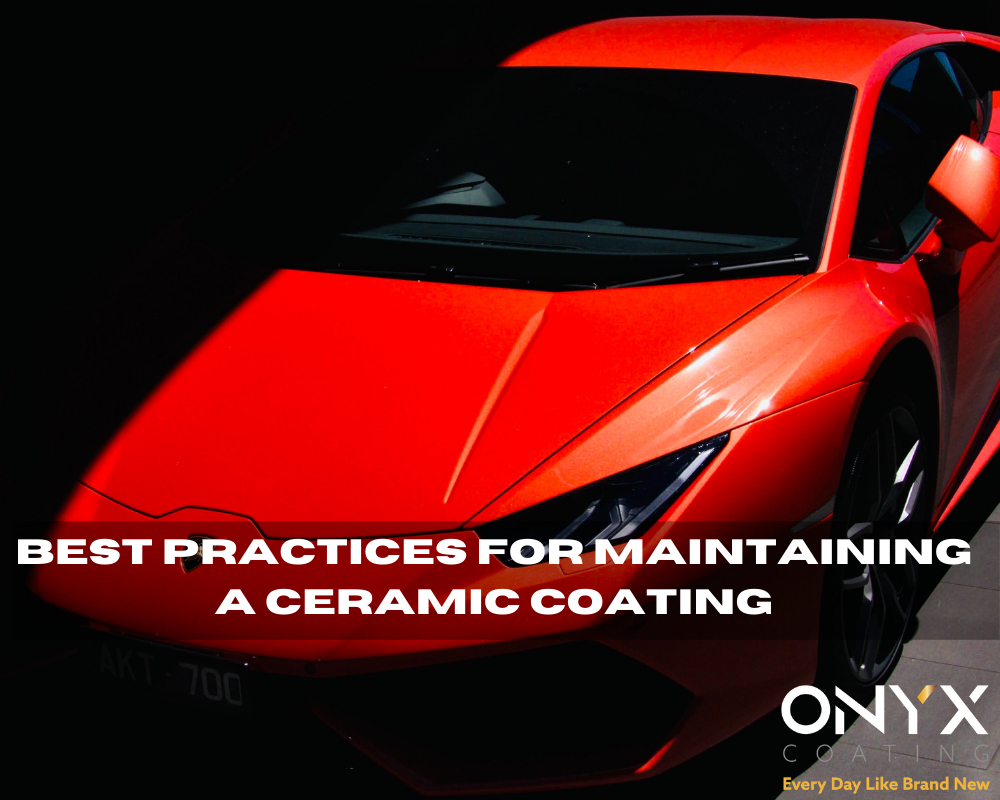 Best practices for maintaining a Ceramic Coating blog