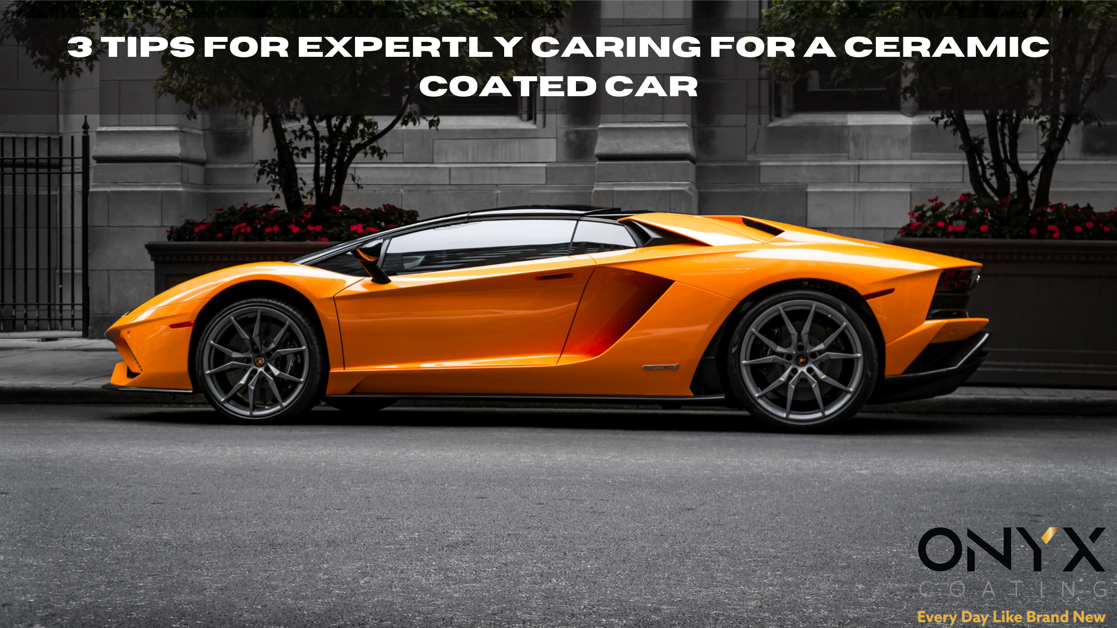 3 tips for expertly caring for a Ceramic Coated car